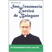 366 Textos de San Josemaria Escriva de Balaguer (Un pensamiento para cada día)