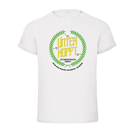 Ich bin Unterhopft | Fun Shirt | T-Shirt Shirt Weiß