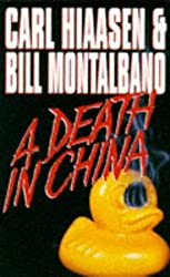 A Death in China by Carl Hiaasen (1995-01-13)