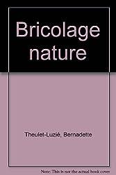 Bricolage nature