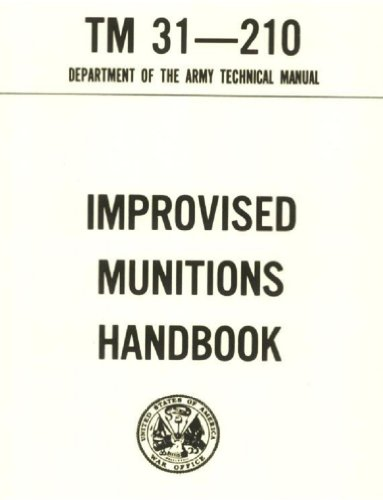 Improvised Munitions Combined with OPERATOR'S MANUAL for MACHINE GUNS, CALIBER .50; M2, HEAVY BARREL FLEXIBLE, W/E, M48 TURRET TYPE, SOFT MOUNT, FIXED ... FIXED TYPE LEFT HAND FEED (English Edition) Black Fixed Mount