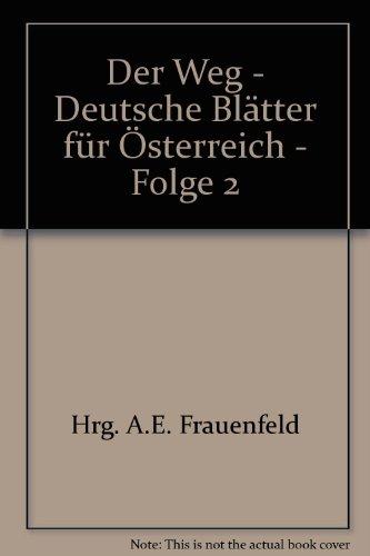 Der Weg - Deutsche Blätter für Österreich - Folge 2