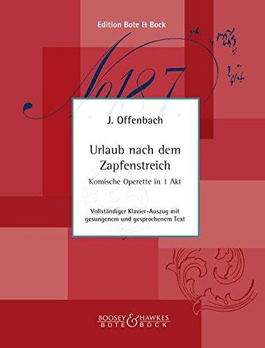 Urlaub nach dem Zapfenstreich: Komische Operette in einem Akt. Klavierauszug.