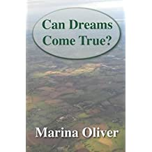 [(Can Dreams Come True?)] [By (author) Marina Oliver ] published on (May, 2014)