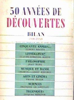 50 années de découvertes : bilan 1900-1950