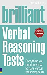 Brilliant Verbal Reasoning Tests: Everything You Need to Know to Pass Verbal Reasoning Tests (Brilliant Business)