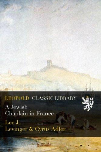 A Jewish Chaplain in France por Lee J. Levinger