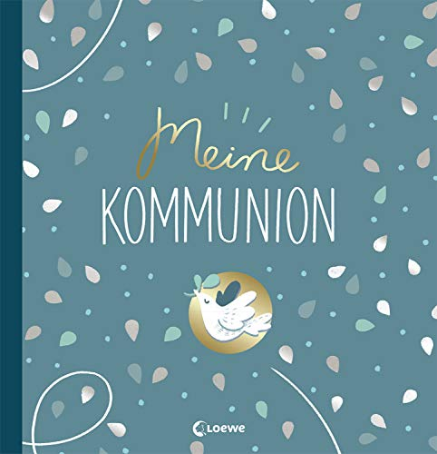 Meine Kommunion: Erinnerungsbuch, Erinnerungsalbum, Eintragbuch