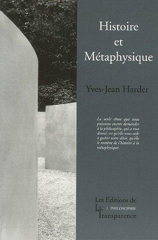 Histoire et Métaphysique par Yves-Jean Harder