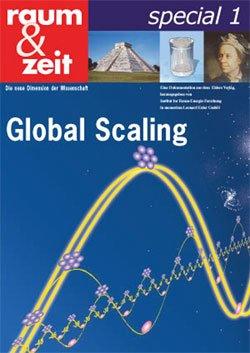raum & zeit special, Bd.1 : Global Scaling