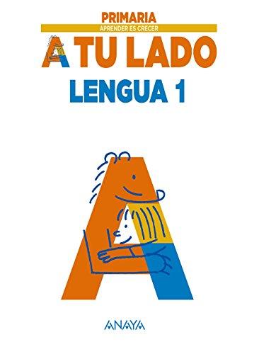 Lengua 1. (Aprender es crecer a tu lado) - 9788467845372