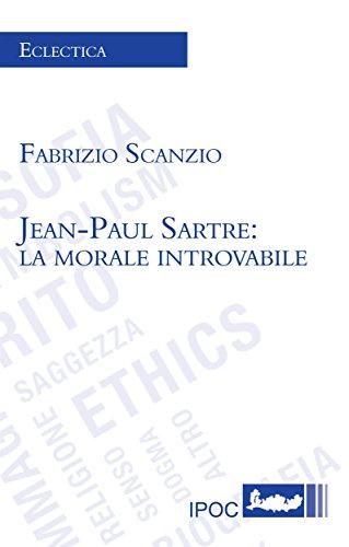 Jean-Paul Sartre: La morale introvablibe