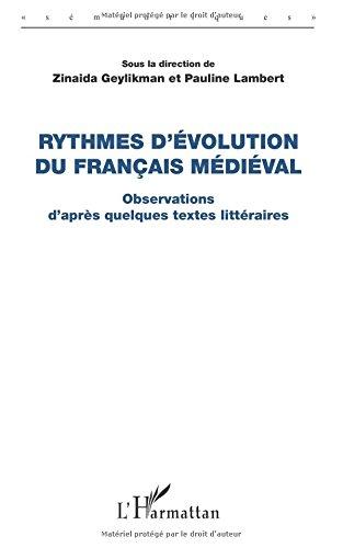 Rythmes d'évolution du français médiéval par Zinaida Geylikman