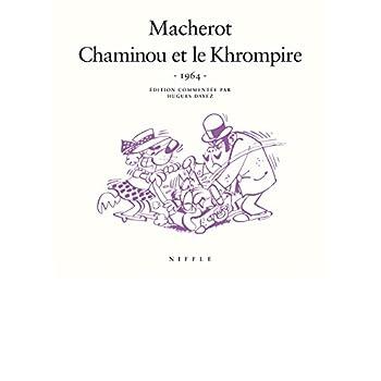Chaminou et le Khrompire (1964) - tome 1 - Chaminou et le Khrompire (1964)