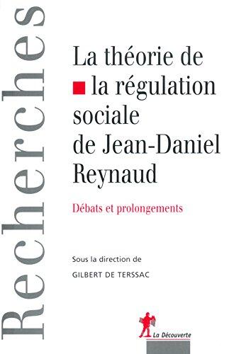 La Thorie de la rgulation sociale de Jean-Daniel Reynaud