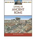 [(Living in Ancient Rome )] [Author: Norman Bancroft-Hunt] [Dec-2008]