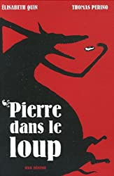 Pierre dans le loup