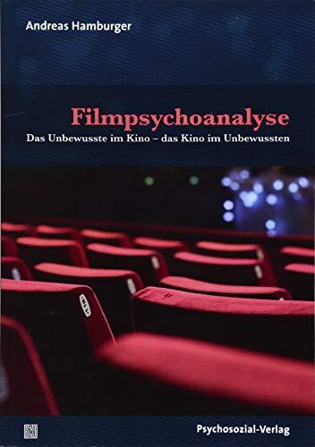 Filmpsychoanalyse: Das Unbewusste im Kino – das Kino im Unbewussten (Imago)