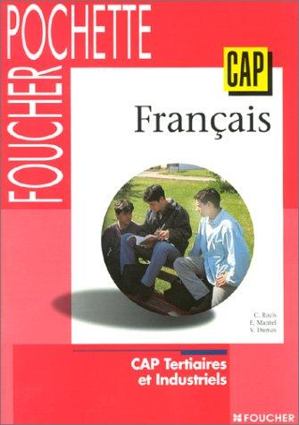 Français : CAP tertiaires et industriels (Ouvrage)