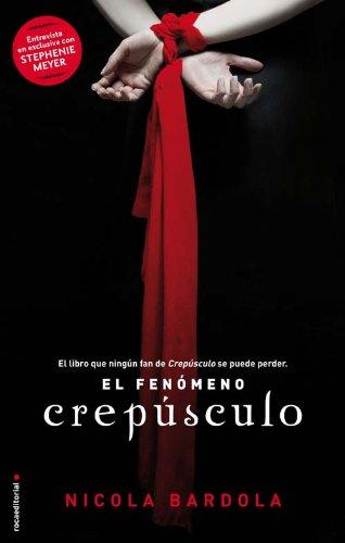 Fenomeno Crepusculo,El por Nicola Bardola