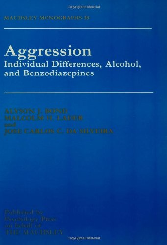 Aggression: Individual Differences, Alcohol And Benzodiazepines (Maudsley Monographs, Band 39)
