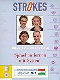 Strokes Anfänger Plus. Ungarisch 101. Kompletter Sprachkurs für Anfänger mit Vorkenntnissen.