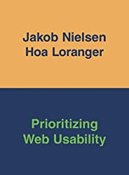 Prioritizing Web Usability (Voices That Matter)