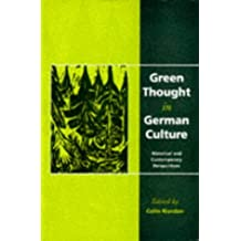 Green Thought in German Culture: Historical and Contemporary Perspectives