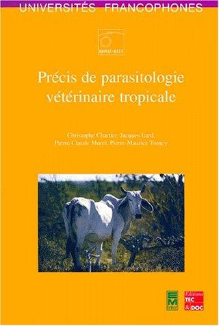 Précis de parasitologie vétérinaire tropicale par Christophe Chartier