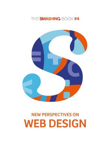 The Smashing Book #4 — New Perspectives on Web Design (Smashing Special eBooks) (English Edition) (Smashing Design)