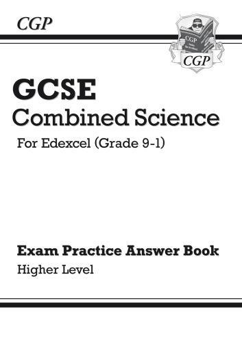 New GCSE Combined Science: Edexcel Answers (for Exam Practice Workbook) - Higher (CGP GCSE Combined Science 9-1 Revision)