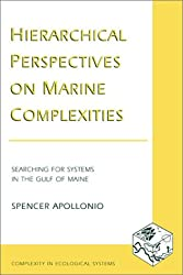 Hierarchical Perspectives on Marine Complexities (Complexity in Ecological Systems Series)