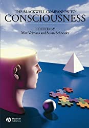 The Blackwell Companion to Consciousness by Max Velmans (2007-01-15)