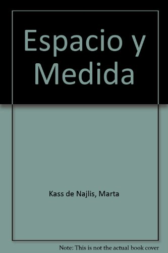 Espacio y Medida por Marta Kass de Najlis