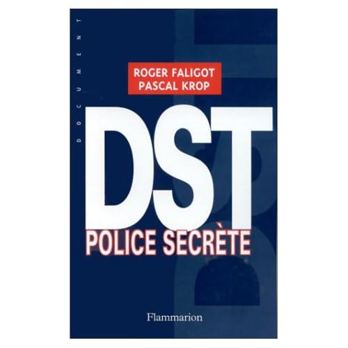 DST. Police secrète