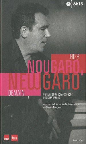 Hier Nougaro, demain Newgaro (1CD audio)