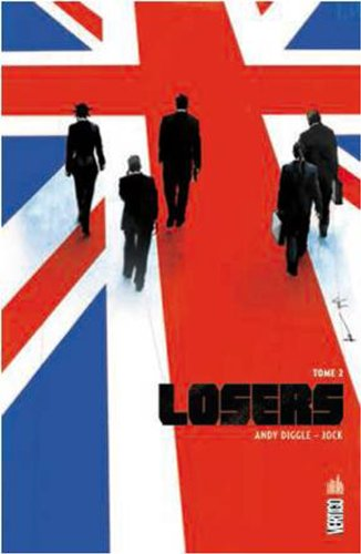 Losers tome 2 par Diggle Andy