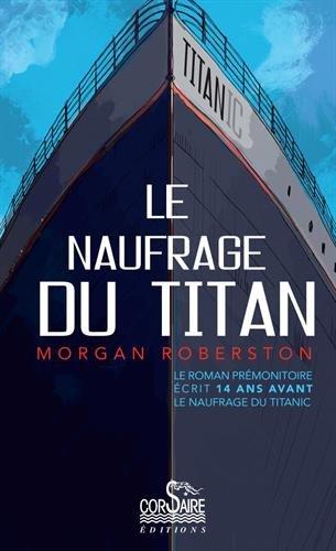 Le Naufrage de Titan par Morgan Robertson