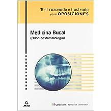 Test Razonado E Ilustrado De Medicina Bucal