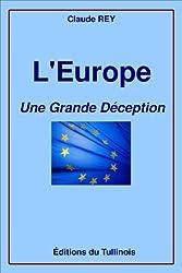 L'Europe, une grande déception (French Edition)