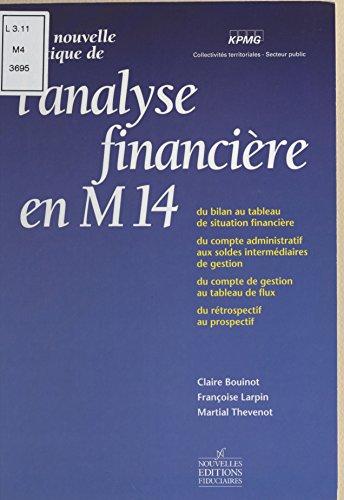 En ligne Une nouvelle pratique de l'analyse financière en M14 epub, pdf
