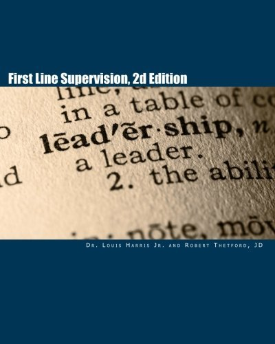 Lou Line (First Line Supervision, 2d Edition by Dr. Lou M Harris Jr. (2010-09-28))