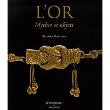 L'Or : Mythes et objets