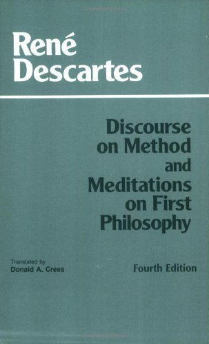 Discourse on Method and Meditations on First Philosophy (Hackett Classics) by Descartes, Rene (1998) Paperback
