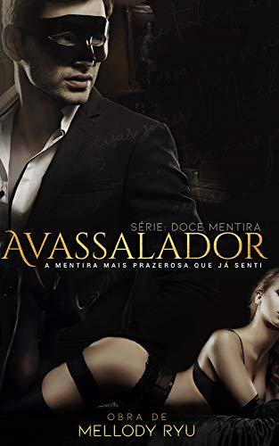 Avassalador (Doce Mentira Livro 1) (Portuguese Edition) eBook ...