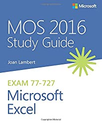 MOS 2016 Study Guide for Microsoft Excel [Lingua inglese]