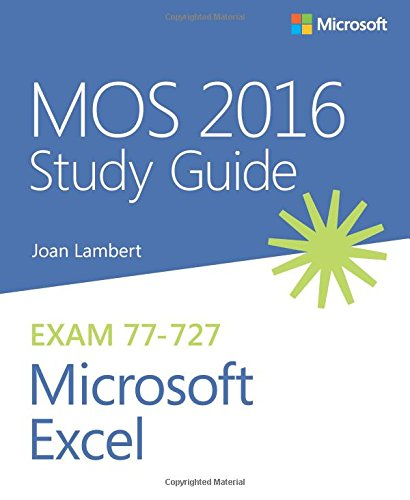 Pdf Download Mos 2016 Study Guide For Microsoft Excel Mos Study