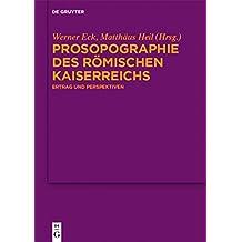 Prosopographie des Römischen Kaiserreichs: Ertrag und Perspektiven
