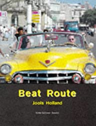 Beat Route: Journeys Through Six Countries
