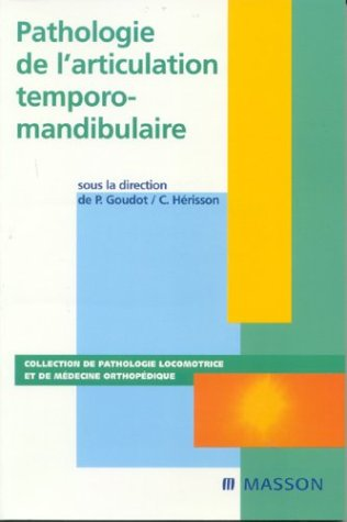 Pathologie de l'articulation temporo-mandibulaire: POD